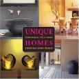 Unique Homes: Personalize Your Home Through Good Design (2006)